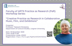 "Arts Faculty Practice as Research (PaR) Workshop Series: ""Creative Practice as Research in Collaborative Music, Film, and Exhibitions"""